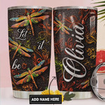 Dragonfly Faith Art Personalized Tumbler Cup Let it Be Stainless Steel Vacuum Insulated Tumbler 20 Oz Great Gifts For Birthday Christmas Thanksgiving Tumbler For Coffee/ Tea With Lid