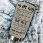Personalized To My Dad So Much Of Me Is Made From What I Learned From You Best Gifts For Dad From Son Father's Day 20 Oz Sport Bottle Stainless Steel Vacuum Insulated Tumbler