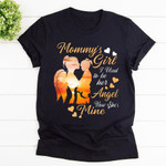 Mom In Heaven Shirt Wings Shirt Mom And Girl Mommy's Girl I Used To Her Angel Now She's Mine Shirt, Hoodies For Men And Women Mothers Day Gift Happy Mothers Day