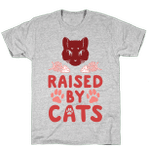 Cat Lovers Raised By Cats Unisex T-shirt For Mom, Dad, Women's Day, Birthday, Anniversary
