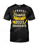 Proud Cousin of A 2021 Graduate Gold Senior Shirt Bro Nephew Niece Grad Tshirt Bruh Graduation Tee Siblings Son Daughter Shirt Graduating T-shirt
