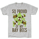 So Proud of My Bay Bees Unisex T-Shirt For Men Women Great Customized Gifts For Birthday Christmas Thanksgiving Gift For Mom Dad