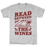 Read Between the Wines T-Shirt Essential T-Shirt, Unisex T-Shirt For Men And Women On Birthday, Christmas, Anniversary