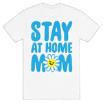 Stay At Home Mom Mum Mother Funny T-Shirt Tee Birthday Christmas Present T-Shirts Gifts Women T-Shirts Women Soft Clothes Fashion Tops White