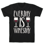 Everday Is Winesday White Print T-Shirt Unisex T-Shirt For Men Women Wine Lovers Great Customized Gifts For Birthday Christmas Thanksgiving