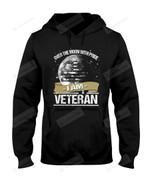 I Am Veteran Short-Sleeves Tshirt, Pullover Hoodie Great Gift For Veteran's Day