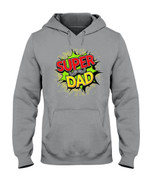 Super Dad Short-Sleeves Tshirt, Pullover Hoodie Great Gifts For Dad On Birthday Christmas Thanksgiving Wedding Anniversary