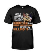 Become A Grumpy Old Marine Corps Veteran Short-Sleeves Tshirt, Pullover Hoodie, Great Gift T-Shirt On Veteran Day