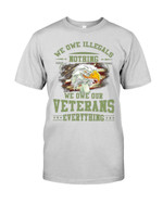 We Owe Illegals Nothing - We Owe Our Veterans Everything Short-sleeves Tshirt, Pullover Hoodie, Great Gift T-shirt On Veteran Day