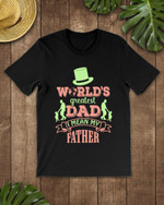 Would's Greatest Dad Short-Sleeves Tshirt, Pullover Hoodie Great Gifts For Dad On Birthday Christmas Thanksgiving Wedding Anniversary