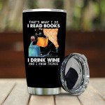 Funny Black Cat Tumbler That What I Do I Read Books Best Gifts For Cat Lovers, Wine Lovers 20 Oz Sports Bottle Stainless Steel Vacuum Insulated Tumbler
