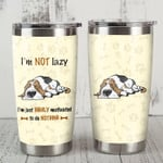 Basset Hound Dog Tumbler I'm Not Lazy I'm Just Highly Motivated To Do Nothing Tumbler Best Gifts For Dog Lovers 20 Oz Sports Bottle Stainless Steel Vacuum Insulated Tumbler