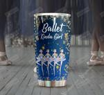 Ballet Kinda Girl Tumbler Gifts For Ballerinas On Birthday Christmas Thanksgiving 20 Oz Sports Bottle Stainless Steel Vacuum Insulated Tumbler