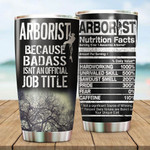 Arborist Nutrition Facts Tumbler Stainless Steel Tumbler, Tumbler Cups For Coffee/Tea, Great Customized Gifts For Birthday Christmas Thanksgiving, Anniversary