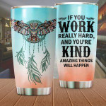 Native American Owl Tumbler If You Work Really Hard Tumbler Gifts For Birthday Christmas Thanksgiving 20 Oz Sports Bottle Stainless Steel Vacuum Insulated Tumbler
