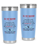 Personalized To My Mummy From Baby Bump Stainless Steel Tumbler, Tumbler Cups For Coffee/Tea, Great Customized Gifts For Birthday Christmas Thanksgiving, Anniversary
