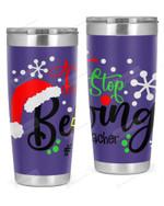 Pre-K Teacher, Merry Christmas Stainless Steel Tumbler, Tumbler Cups For Coffee/Tea