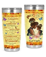 Personalized Custom Name Mom To My Daughter I Want You To Know I Love You Stainless Steel Tumbler, Tumbler Cups For Coffee Or Tea, Great Gifts For Thanksgiving Birthday Christmas