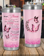 Personalized Family To My Niece I Beleive In You, I Love You To The Moon and Back Stainless Steel Tumbler, Tumbler Cups For Coffee/Tea