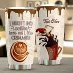 Robyn Personalized I Thought I Liked Coffee Turns Out I Like Creamer Stainless Steel Tumbler, Tumbler Cups For Coffee/Tea, Great Customized Gifts For Birthday Anniversary