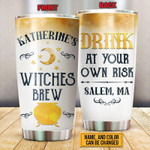 Personalized Custom Name Witch Drink At Your Own Risk Stainless Steel Tumbler, Tumbler Cups For Coffee Or Tea, Great Gifts For Thanksgiving Birthday Christmas