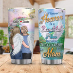 Personalized Custom Name I Know Heaven Mom In Heaven Stainless Steel Tumbler, Tumbler Cups For Coffee Or Tea, Great Gifts For Thanksgiving Birthday Christmas