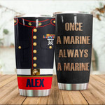 Personalized Marine Always A Marine Stainless Steel Tumbler, Tumbler Cups For Coffee/Tea, Great Customized Gifts For Birthday Christmas Thanksgiving Anniversary