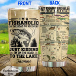 Personalized I'm A Fishaholic Custom Name Stainless Steel Tumbler, Tumbler Cups For Coffee/Tea, Great Customized Gifts For Birthday Christmas Thanksgiving