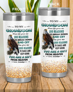 Personalized Family To My Grandson 100 Reasons To Break Down And Cry, You Are A Gift From Heaven Stainless Steel Tumbler, Tumbler Cups For Coffee/Tea