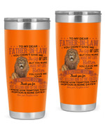 Personalized Custom Name Lion Not Selling Him To Circus To My Father-in-law Stainless Steel Tumbler, Tumbler Cups For Coffee/Tea, Great Gifts For Birthday Christmas Thanksgiving