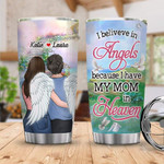 Personalized Custom Name I Believe In Angels Mom In Heaven Stainless Steel Tumbler, Tumbler Cups For Coffee Or Tea, Great Gifts For Thanksgiving Birthday Christmas