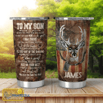 Personalized To My Son Hunting Stainless Steel Tumbler, Tumbler Cups For Coffee/Tea, Great Customized Gifts For Birthday Christmas Thanksgiving