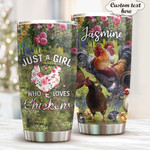 Personalized Chicken Just A Girl Who Loves Chicken Stainless Steel Tumbler, Tumbler Cups For Coffee/Tea, Great Customized Gifts For Birthday Christmas Thanksgiving Anniversary