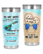 Personalized Family To My Wife I Love You, You & Me We Got This Stainless Steel Tumbler, Tumbler Cups For Coffee/Tea