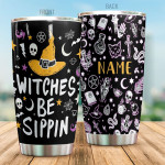 Personalized Witches Be Sippin Stainless Steel Tumbler, Tumbler Cups For Coffee/Tea, Great Customized Gifts For Birthday Christmas Thanksgiving, Anniversary Halloween