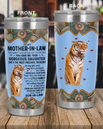 Personalized Family To My Mother-In-Law You Gave Me Your Gorgeous Daughter, She's The Most Precious Treasure Stainless Steel Tumbler, Tumbler Cups For Coffee/Tea