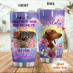 Personalized Get More Dachshunds Custom Name Stainless Steel Tumbler, Tumbler Cups For Coffee/Tea, Great Customized Gifts For Birthday Christmas Thanksgiving