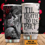 Personalized Skull Couple Tumbler Till Death Do Us Apart Stainless Steel Tumbler, Tumbler Cups For Coffee/Tea, Great Customized Gifts For Birthday Christmas Thanksgiving, Anniversary