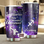 Personalized It's A Sagittarius Thing You Wouldn't Understand Zodiac Custom Stainless Steel Tumbler