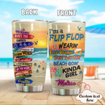Personalized Beach I'M A Flip Flop Stainless Steel Tumbler, Tumbler Cups For Coffee/Tea, Great Customized Gifts For Birthday Christmas Thanksgiving Anniversary