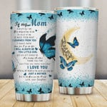 Personalized Butterfly Daughter To My Mom Tumbler I Love You To The Moon And Back Stainless Steel Travel Tumbler With Lid, Tumbler Cups For Coffee/Tea, Perfect Gifts For Mother's Day Birthday