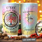 Tree Of Life Hippie Faith Personalized Tumbler Cup Every Little Thing Is Gonna Be All Right Stainless Steel Vacuum Insulated Tumbler 20 Oz Great Gifts For Birthday Christmas Thanksgiving