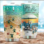 Personalized Sea Turtle At Beach You And Me We Got This Stainless Steel Tumbler Perfect Gifts For Sea Turtle Lover Tumbler Cups For Coffee/Tea, Gifts For Birthday Christmas Thanksgiving