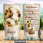 Personalized Bear Dad To My Daughter Never Forget That You Are Braver, Stronger, Smarter And Loved Stainless Steel Tumbler, Tumbler Cups For Coffee/Tea, Great Customized Gifts For Birthday Christmas