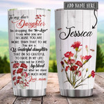 To My Dear Daughter In Law Carnation Personalized Tumbler Cup You Are Wonderful Daughter Stainless Steel Vacuum Insulated Tumbler 20 Oz Great Customized Gifts For Birthday Christmas Thanksgiving