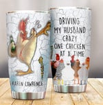 Personalized Chicken Driving My Husband Crazy One Chicken Stainless Steel Tumbler Perfect Gifts For Chicken Lover Tumbler Cups For Coffee/Tea, Gifts For Birthday Christmas Thanksgiving