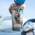 Personalized Police Tumbler Trust Me I'm A Police Officer Tumbler Cup Stainless Steel Tumbler, Tumbler Cups For Coffee/Tea, Great Customized Gifts For Birthday Christmas