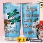 Dandelion Dragonfly Personalized Tumbler Cup Strength Is What The Gain From The Madness Stainless Steel Insulated Tumbler 20 Oz Best Gifts For Dragonfly Lovers On Birthday Christmas Thanksgiving