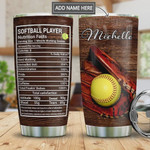Personalized Softball Player Nutrition Facts, Stainless Steel Tumbler, 20 Oz, Insulated Tumbler Cup, Great Customized Gifts For Birthday Christmas