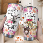 Personalized Just A Girl Who Love Goats Custom Name Stainless Steel Tumbler, Tumbler Cups For Coffee/Tea, Great Customized Gifts For Birthday Christmas Thanksgiving